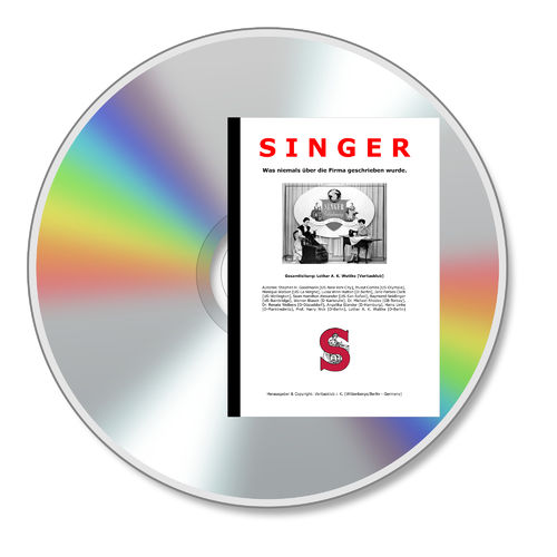 "CD ""SINGER"" (Die Singer Sewing Company Chronik)"